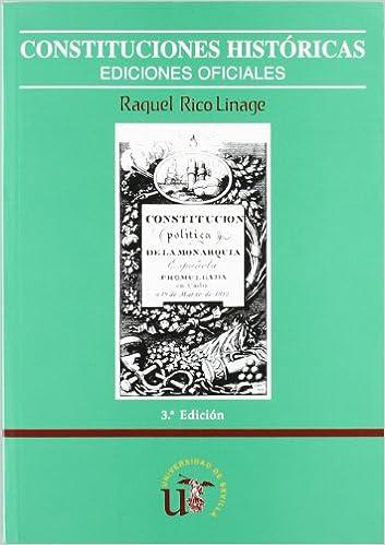 Constituciones históricas: Ediciones oficiales Manuales ...