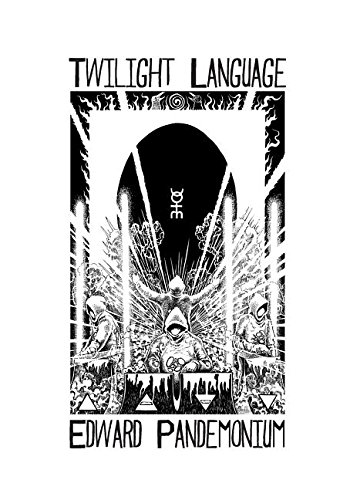 Twilight Language: A Compendium of the World of Coil by Horngate Media, LLC