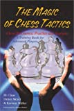 img - for The Magic of Chess Tactics by Claus Dieter Mayer (2003-01-01) book / textbook / text book