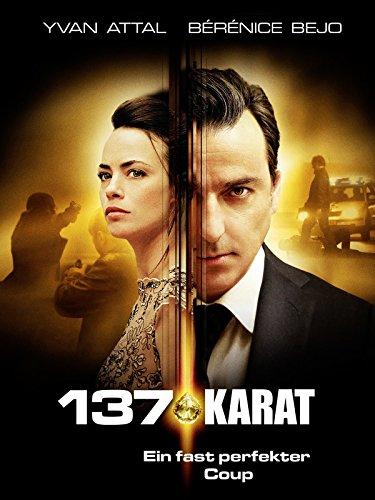 137 Karat - Ein fast perfekter Coup Film