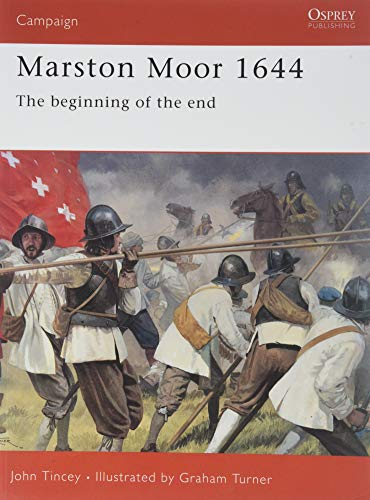 Marston Moor 1644: The beginning of the end (Campaign) por John Tincey