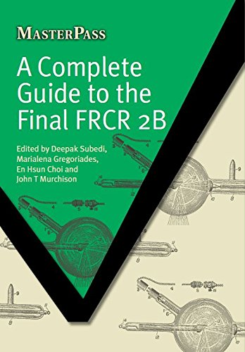 A Complete Guide to the Final FRCR 2B (MASTERPASS SERIES) Pdf