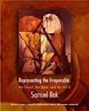 img - for Representing the Irreparable: The Shoah, the Bible, and the Art of Samuel Bak book / textbook / text book