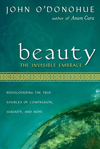 Beauty: The Invisible Embrace by Harper