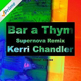 Kerri Chandler Bar A Thym
