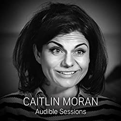 FREE: Audible Interview with Caitlin Moran