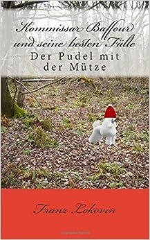 Book Kommissar Baffour und seine besten Faelle: Der Pudel mit der Muetze: Volume 1