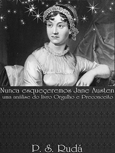 Nunca esqueçeremos Jane Austen: uma análise do livro