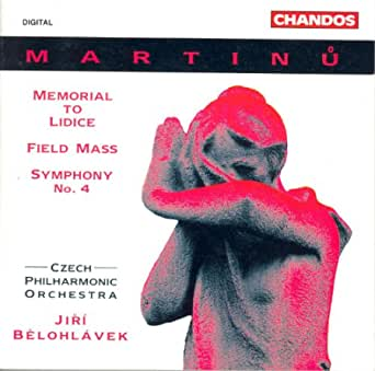 Martinu.: Memorial To Lidice / Field Mass / Symphony No. 4 by Belohlavek,  Jiri on Amazon Music - Amazon.com
