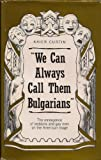 We Can Always Call Them Bulgarians, Kaier Curtin, 0932870368