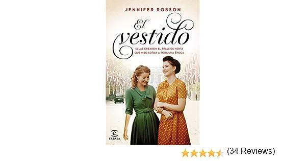 El vestido (Espasa Narrativa): Amazon.es: Robson, Jennifer, Fuentes Sánchez, Albert: Libros