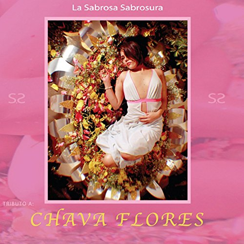 Tributo a Chava Flores