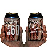 Custom 60th Birthday Can Cooler- Sizzling At 60 Birthday Can Cooler (48)