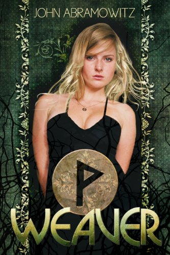 Weaver (The Weaver Saga Book 1)