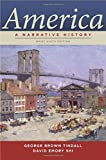 America: A Narrative History, 9th Edition