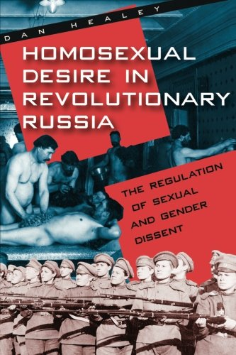 Homosexual Desire In Revoultion.Russia
