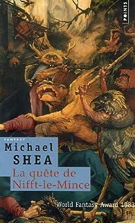 La quête de Nifft-le-Mince par Michael Shea