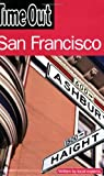 Time Out San Francisco, Editors of Time Out, 184670054X