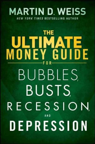 The Ultimate Money Guide For Bubbles Busts Recession And Depression (Depression Bubble)