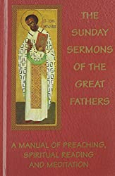 The Sunday Sermons of the Great Fathers (4 Volume Set)