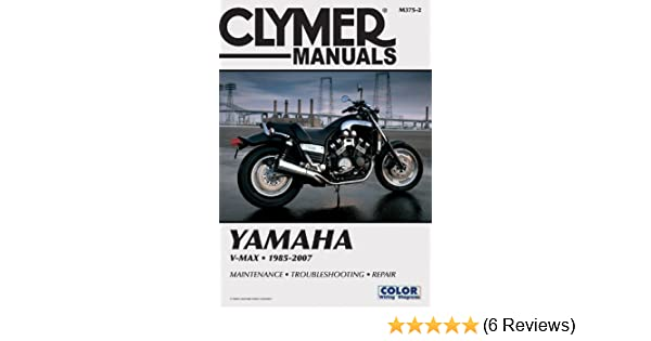 yamaha vmx1200 v max 1985 2007 clymer manuals penton staff rh amazon com