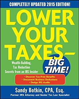 lower your taxes big time 2011 2012 4 e botkin s andy