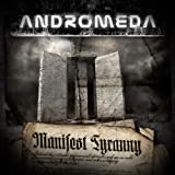 Manifest Tyranny by Andromeda