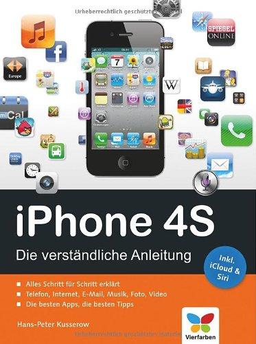 [PDF] iPhone 4S Die verständliche Anleitung Free Download | Publisher : Vierfarben | Category : Computers & Internet | ISBN 10 : 3842100256 | ISBN 13 : 9783842100251