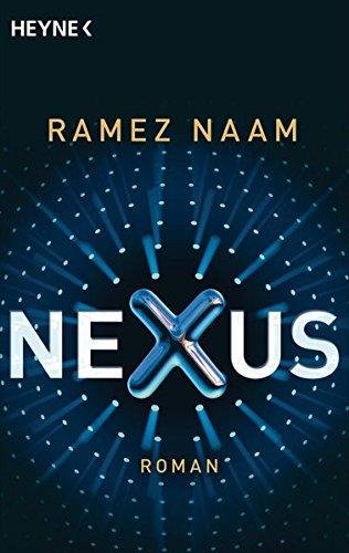 Ramez Naam - Nexus (Nexus-Trilogie 1)