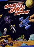 : Magnetic Space Adventure
