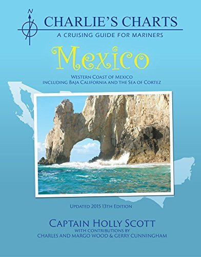 Charlie's Charts: WESTERN COAST OF MEXICO AND BAJA