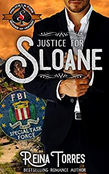Justice For Sloane (Police and Fire: Operation Alpha) by [Torres, Reina, Alpha, Operation]