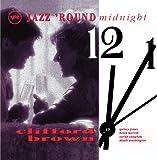 Jazz 'Round Midnight: Clifford Brown