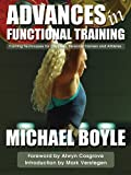Advances in Functional Training, Michael Boyle, 1905367317
