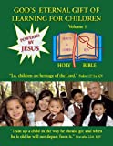 God's Eternal Gift of Learning for Children, L. M. Peery, 1441514260