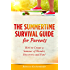 The Summertime Survival Guide for Parents