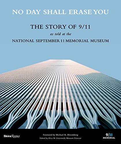 No Day Shall Erase You: The Story of 9/11 as Told at the September 11 Museum (Sofa No)