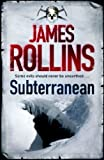 Front cover for the book Subterranean by James Rollins