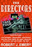 The Directors, Robert J. Emery, 1581152795