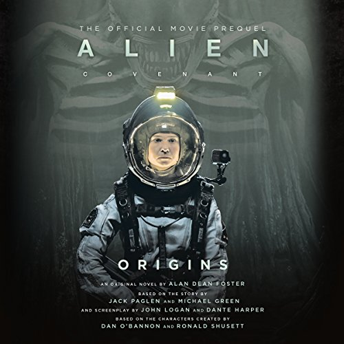 Alien: Covenant Origins: The Official Prequel to the Blockbuster Film Audiobook [Free Download by Trial] thumbnail