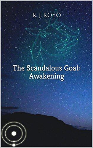 The Scandalous Goat: Awakening