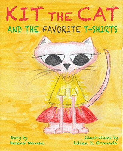 Kit The Cat And The Favorite T-Shirts: Teach your kids how not to get upset! (first readers for kids,