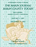 Newspaper Extracts from ¿the Marin Journal¿ ¿Marin County Tocsin¿ San Rafael, Marin County, California,, Marin County Genealogical Society Staff, 1585499633