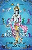 Historical Krishna Vol 3: Facets of Krishna