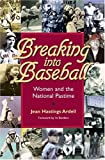 Breaking into Baseball, Jean Hastings Ardell, 0809326272