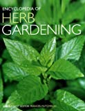 Encyclopedia of Herb Gardening, Frances Hutchison, 1877019941