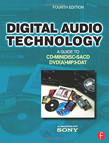 - Digital Audio Technology, Fourth Edition: A Guide to CD, MiniDisc, SACD, DVD(A), MP3 and DAT