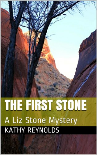 The First Stone: A Liz Stone Mystery