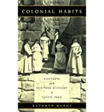 Front cover for the book Colonial Habits by Kathryn Burns