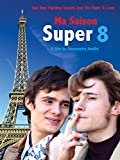 Ma Saison Super 8 (English Subtitled)